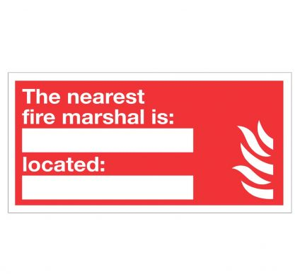 The Nearest Fire Marshal is/Located - Rigid - 200mmx400mm