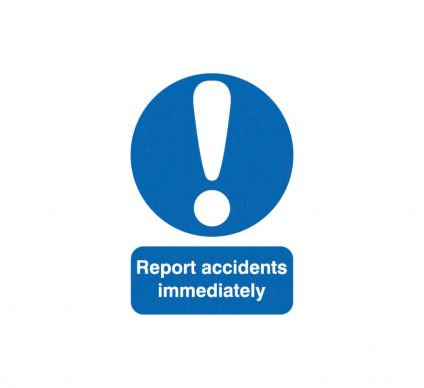 Report Accidents Immediately - Rigid - 250mm x 100mm